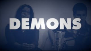 Imagine Dragons - Demons (Pepe+Julia Cover)