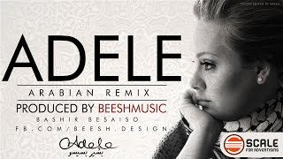 adele - set fire to the rain - arabic remix #BEESHmusic