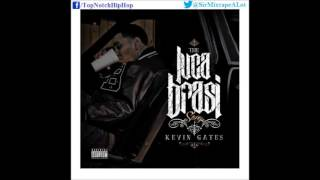 Kevin Gates - Counting On Ya [The Luca Brasi Story]