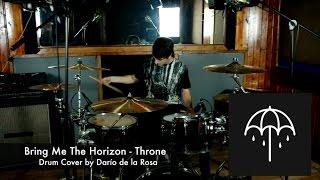 Bring Me The Horizon - Throne (Drum Cover by Darío de la Rosa)