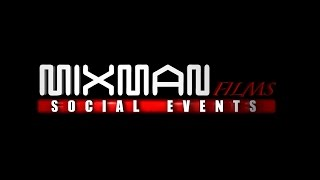 Mix Man Films Social Events