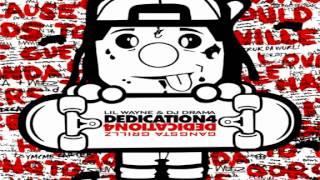Lil Wayne - So Dedicated (ft. Birdman) [Dedication 4]