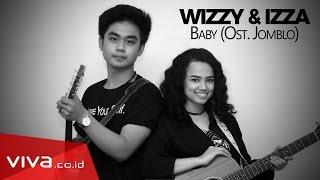 (VIVAkustik) Wizzy dan Izza - Baby  (OST. Jomblo)
