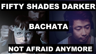 Halsey - Not Afraid Anymore (Bachata Version by DJ KAIRUI) Fifty Shades (COMPUTER only, no mobile)
