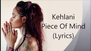 Kehlani- Piece Of Mind Lyrics