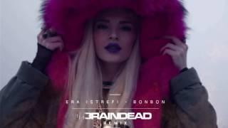 Era Istrefi - Bonbon (BrainDeaD Remix) TEASER *FREE DOWNLOAD*