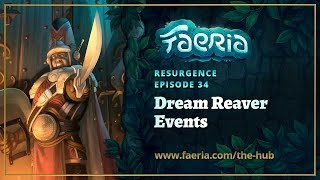 Faeria - Resurgence - Chriscross & Xged's Dream Reaver Events