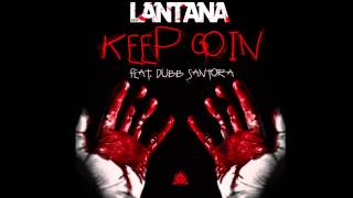 Lantana Easy X Dubb Santora - Keep Goin