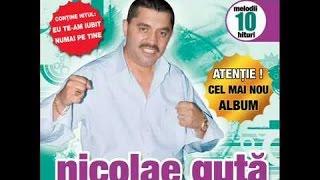 NICOLAE GUTA  STRAINE, STRAINE AUDIO OFICIAL)