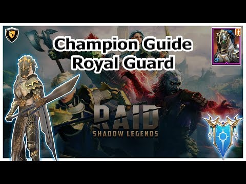 RAID Shadow Legends | Champion Guide | Royal Guard