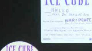 Ice Cube Featuring Dr. Dre & MC Ren - Hello