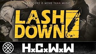 LASHDOWN - TOUR TRAILER SPRING 2014 - HARDCORE WORLDWIDE (OFFICIAL HD VERSION HCWW)