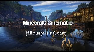 Minecraft Cinematic | Filibusters's Coast, a Pirate Bay