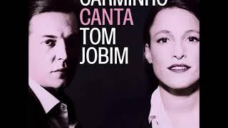 11 - Inútil Paisagem - Carminho Canta Tom Jobim