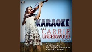 I Just Can't Live a Lie (In the Style of Carrie Underwood) (Karaoke Version)