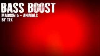 Maroon 5 - Animals (Bass Boost)
