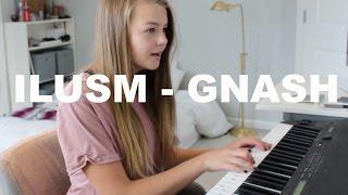 ilusm - gnash (cover by Paris Peterson)