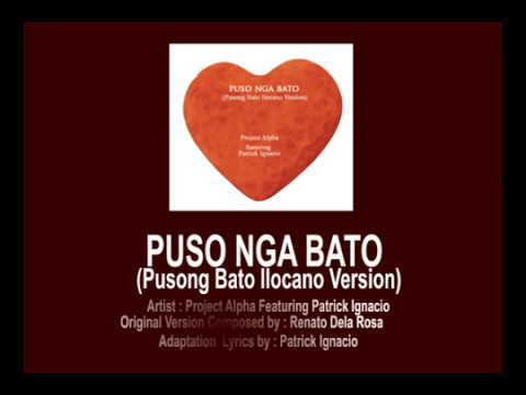 Puso Nga Bato (Pusong Bato Ilocano Version) By Project Alpha (With ...