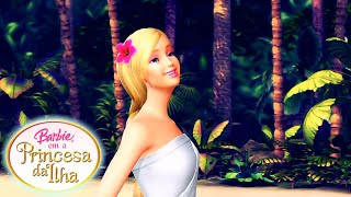 Na Minha Ilha♫ | Barbie Em a Princesa da Ilha