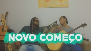 NOVO COMEÇO - (Cover Chimarruts) by WiLL