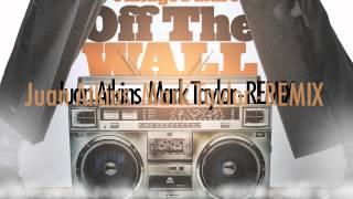 OFF THE WALL  Juan Atkins  Mark Taylor MIX