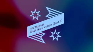 9th Wonder  - I'm so glad / Walk like a women (Beat 2.) Instrumental