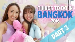Things To Do In Bangkok 2016 (Part 2) - Smart Travels: Episode 19