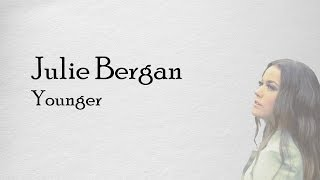 Julie Bergan - Younger Lyrics (Tekst)
