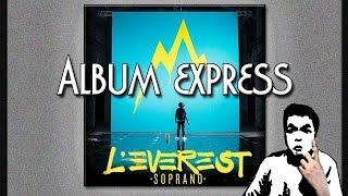 SOPRANO - L'Everest ♫ ALBUM EXPRESS ♪