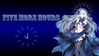 Nightcore- Five More Hours