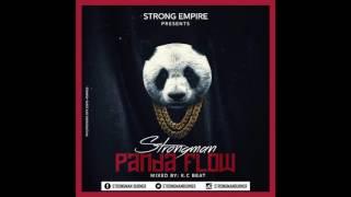 Strongman Burner - Panda Flow (Mixed By Kcee)