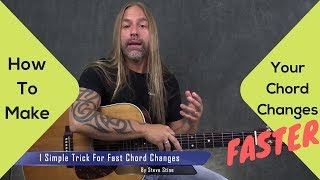 Make Your Chord Changes FASTER - Steve Stine Guitar Lesson