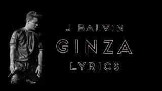 J Balvin - Ginza (Lyrics)