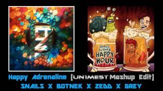 Happy Adrenaline (UN1ME5T Mashup Edit)   SNAILS X BOTNEK X ZEDD X GREY