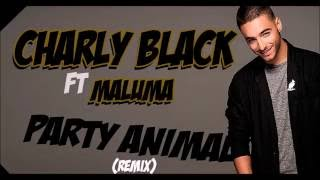 Charly Black Ft Maluma - Party Animal Remix [LYRICS]