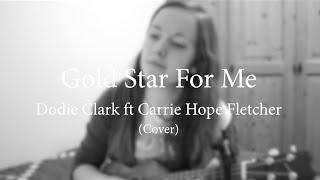 Gold Star For Me - Dodie Clark ft Carrie Hope Fletcher (Ukulele Cover)