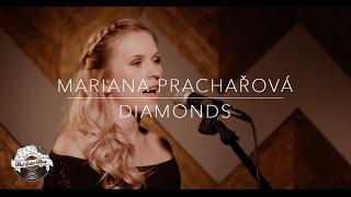Rihanna - Diamonds (Cover by Mariana Prachařová)