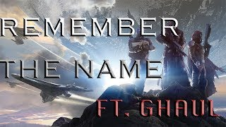 Remember The Name Ft. Ghaul (Destiny 2 RAP) #staysharp