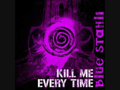 blue-stahli-kill-me-every-time-dylan37373