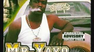 Mr.Yayo - I put my trust in you