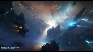 Launch the Battleship! - epic cinematic hybrid music