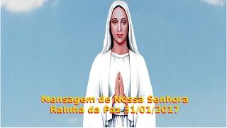 Mensagem de Nossa Senhora de Anguera (BA), 31/01/2017