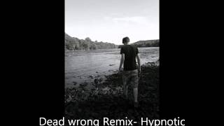 Dead Wrong Eminem Biggie (Hypnotic Remix)