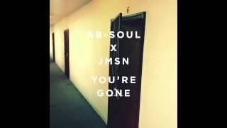 Ab-Soul x JMSN - You're Gone