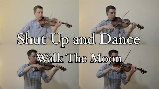 Shut Up and Dance - Walk the Moon - String Quartet Cover