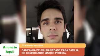 CAMPANHA DE SOLIDARIEDADE PARA FAMÍLIA DO COMERCIANTE MARCIO PEREIRA