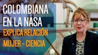 Colombiana que trabaja en la NASA explica el rol fundamental de la mujer en la ciencia