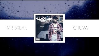 Mr Break part Luccas Carlos - Chuva (prod Mr Break)