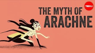 The myth of Arachne  - Iseult Gillespie width=