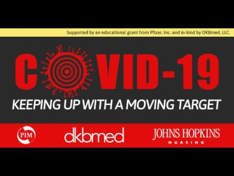 7/8/2020 - COVID-19: Keeping Up With A Moving Target